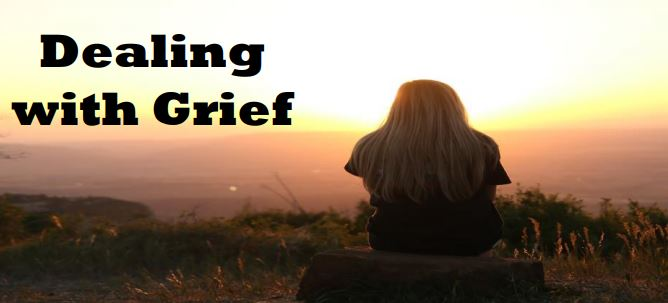 Dealing with Grief