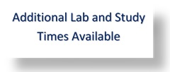 Additional Lab and Study Times Available