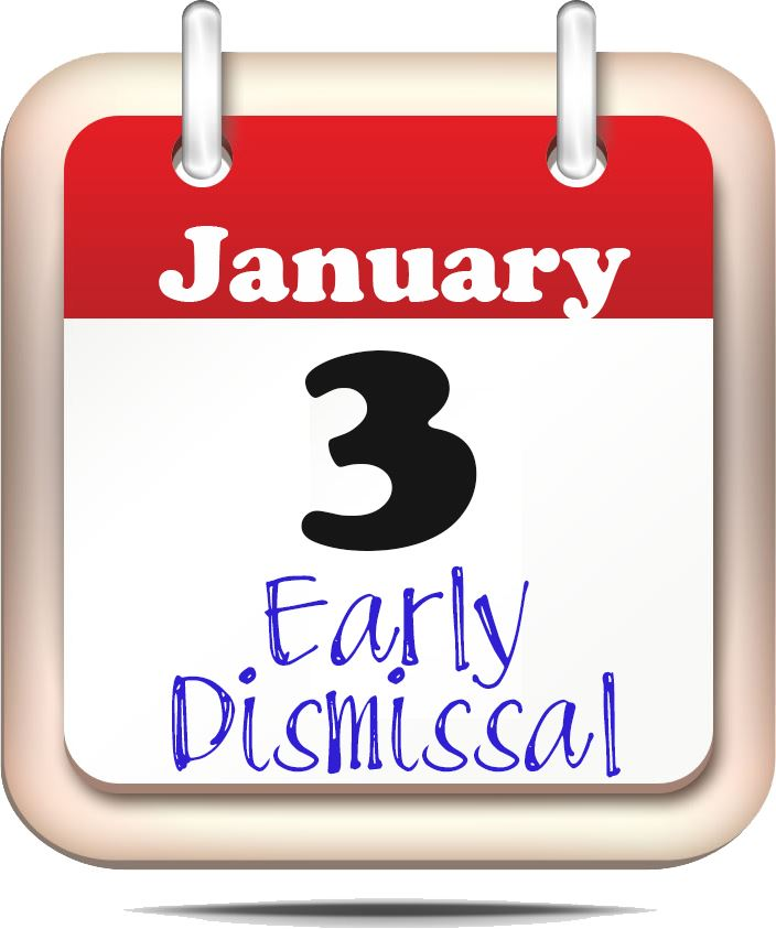 January 3 - Early Dismissal graphic