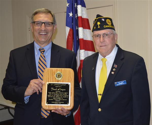 Superintendent Dr. Frank ​​Morgan is pictured with American Legion Post 17 Commander​ David Fuller.