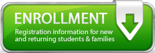Enrollment Information for new & returning students and families